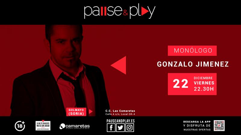Monólogo en Pause&Play - Gonzalo Jiménez
